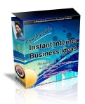 Instant Internet Business Ideas